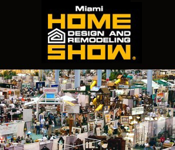 Miami Design Home Remodeling Show